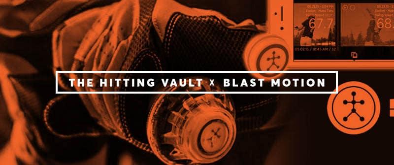 The Hitting Vault x Blast Motion