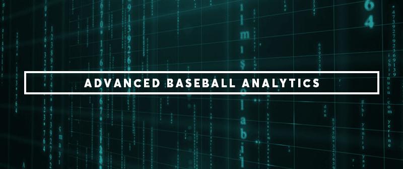 Advanced Baseball Analytics