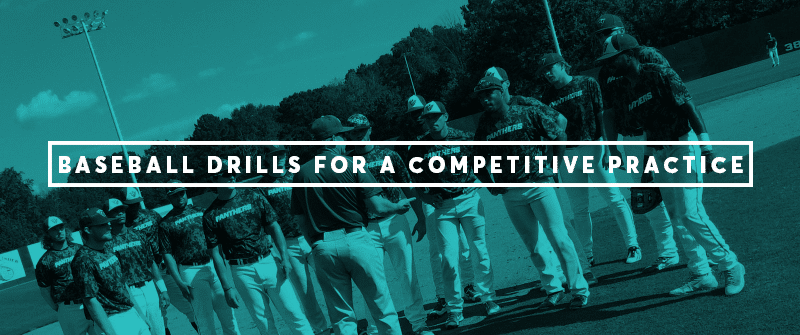 The Best Baseball Drills for a Competitive Practice