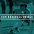 7 Fun Baseball Drills and Games for Kids